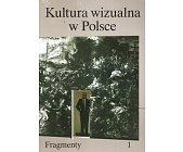 Szczegóły książki KULTURA WIZUALNA W POLSCE - 2 TOMY
