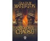 Szczegóły książki ANIOŁOWIE CHAOSU