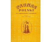 Szczegóły książki PARNAS POLSKI WE WSPOMNIENIACH I ANEGDOCIE