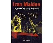 Szczegóły książki IRON MAIDEN - HISTORIA ŻELAZNEJ DZIEWICY