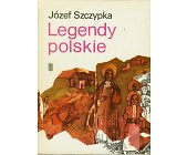 Szczegóły książki LEGENDY POLSKIE