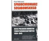 Szczegóły książki SPADOCHRONIARZE SOSABOWSKIEGO