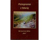 Szczegóły książki POŻEGNANIE Z MARIĄ