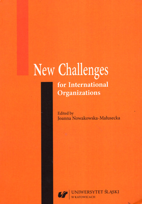 NEW CHALLENGES FOR INTERNATIONAL ORGANIZATIONS