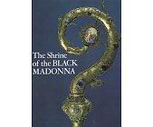 Szczegóły książki THE SHRINE OF THE BLACK MADONNA