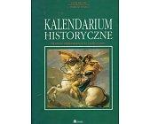 Szczegóły książki KALENDARIUM HISTORYCZNE