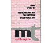 Szczegóły książki WPROWADZENIE DO METODY TEOLOGICZNEJ
