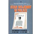 Szczegóły książki STAN WOJENNY W POLSCE