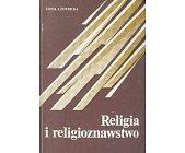 Szczegóły książki RELIGIA I RELIGIOZNAWSTWO