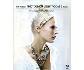 Szczegóły książki THE ADOBE PHOTOSHOP LIGHTROOM 3 BOOK: THE COMPLETE GUIDE FOR PHOTOGRAPHERS
