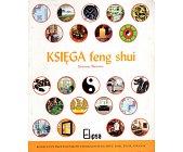 Szczegóły książki KSIĘGA FENG SHUI
