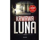 Szczegóły książki KRWAWA LUNA I INNI