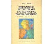 Szczegóły książki EFEKTYWNOŚĆ PSYCHOTERAPII I PORADNICTWA PSYCHOLOGICZNEGO