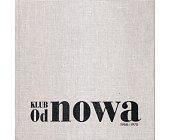 Szczegóły książki KLUB OD NOWA. 1958 - 1970