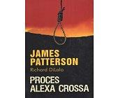 Szczegóły książki PROCES ALEXA CROSSA