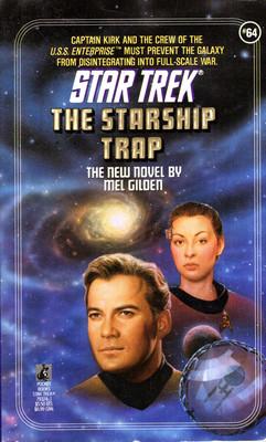 STAR TREK (64) - THE STARSHIP TRAP
