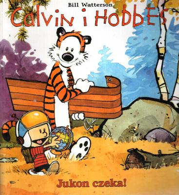 CALVIN I HOBBES - JUKON CZEKA!