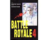 Szczegóły książki BATTLE ROYALE - TOM 4