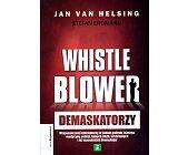 Szczegóły książki DEMASKATORZY - WHISTLEBLOWER