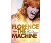 Szczegóły książki FLORENCE THE MACHINE - GŁOS WSZECHMOGĄCY