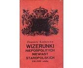 Szczegóły książki WIZERUNKI NIEPOSPOLITYCH NIEWIAST STAROPOLSKICH XVI-XVIII WIEKU