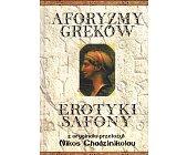 Szczegóły książki AFORYZMY GREKÓW, EROTYKI SAFONY
