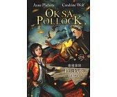 Szczegóły książki OKSA POLLOCK - TOM 4 - PRZEKLĘTE WIĘZY