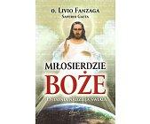 Szczegóły książki MIŁOSIERDZIE BOŻE. OSTATNIA NADZIEJA ŚWIATA