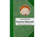 Szczegóły książki TOYOTOMI HIDEYOSHI