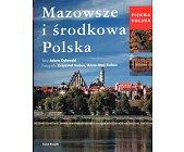 Szczegóły książki PIĘKNA POLSKA - MAZOWSZE I ŚRODKOWA POLSKA