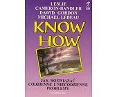 Szczegóły książki KNOW HOW - JAK ROZWIĄZAĆ ...