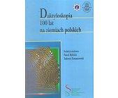 Szczegóły książki DAKTYLOSKOPIA. 100 LAT NA ZIEMIACH POLSKICH