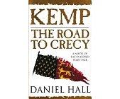 Szczegóły książki KEMP THE ROAD TO CRECY