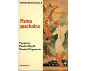 Szczegóły książki PISMA PASCHALNE