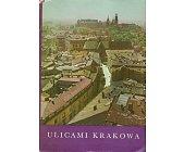 Szczegóły książki ULICAMI KRAKOWA