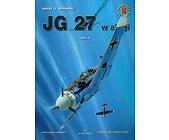 Szczegóły książki JG 27 W AKCJI VOL. 2 - MINIATURY LOTNICZE NR 5