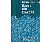 Szczegóły książki NAZWY ULIC KRAKOWA