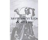 Szczegóły książki MOTORCYCLES & STARS