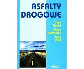Szczegóły książki ASFALTY DROGOWE