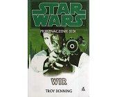 Szczegóły książki STAR WARS: PRZEZNACZENIE JEDI. TOM 6- WIR