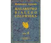 Szczegóły książki MALARSTWO BIAŁEGO CZŁOWIEKA - 8 TOMÓW