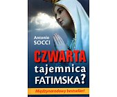 Szczegóły książki CZWARTA TAJEMNICA FATIMSKA?