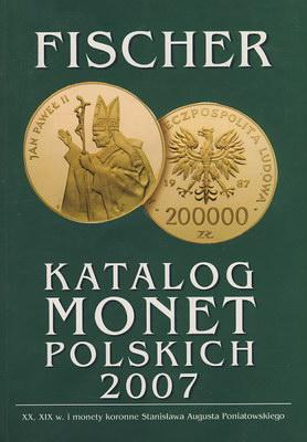 FISCHER - KATALOG MONET POLSKICH 2007
