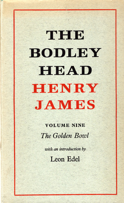 THE BODLEY HEAD - VOLUME 9 - THE GOLDEN BOWL