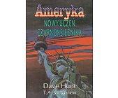 Szczegóły książki AMERYKA - NOWY UCZEŃ CZARNOKSIĘŻNIKA
