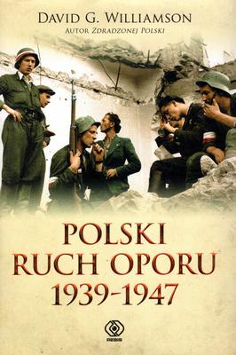 POLSKI RUCH OPORU 1939 - 1947