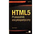 Szczegóły książki HTML 5 - PRZEWODNIK ENCYKLOPEDYCZNY