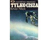 Szczegóły książki TYLKO CISZA