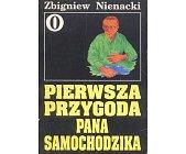 Szczegóły książki PIERWSZA PRZYGODA PANA SAMOCHODZIKA (0)