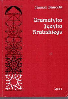 GRAMATYKA JĘZYKA ARABSKIEGO - 2 TOMY